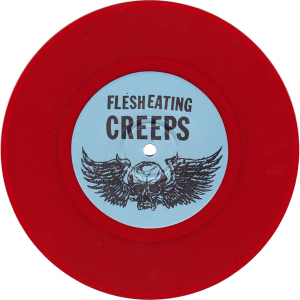 Flesh-Eating-Creeps-7-inch-side-A